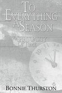 To Everything a Season