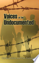 Voices of the Undocumented