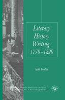 Literary History Writing, 1770-1820 Pdf/ePub eBook