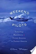 Weekend Pilots