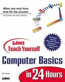 Sams  Teach Yourself Computer Basics in 24 Hours
