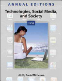 Annual Editions  Technologies  Social Media  and Society 13 14