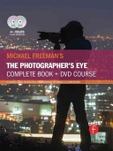 Michael Freeman's the Photographer's Eye Course
