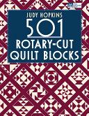 501 Rotary-Cut Quilt Blocks