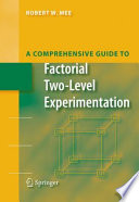 A Comprehensive Guide to Factorial Two Level Experimentation