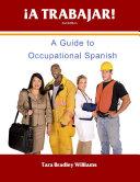 A Trabajar  Student Workbook