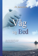 Våg og Bed : Keep Watching and Praying (Danish Edition)