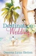 Destination Wedding   a Novel Book PDF