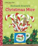 Richard Scarry s Christmas Mice