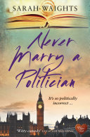 Never Marry a Politician [Pdf/ePub] eBook