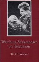Watching Shakespeare on Television Pdf/ePub eBook
