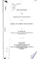 an essay on the determination of the elements of the orbits of an essay on the determination of the elements of the orbits of comets and planets