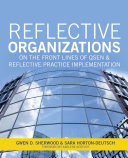 Reflective Organizations: On the Front Lines of QSEN & Reflective Practice Implementation, 2015 AJN Award Recipient