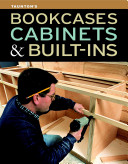 Bookcases  Cabinets   Built ins