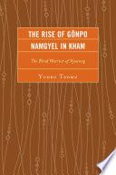 The Rise Of G Npo Namgyel In Kham