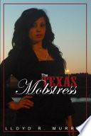 The Texas Mobstress