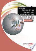 MANUAL FORMACIÓN DE FORMADORES (NIVEL AVANZADO). FORMACIÓN PARA EL EMPLEO