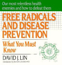 Free Radicals and Disease Prevention