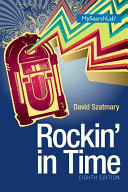 Rockin' in Time Plus MySearchLab with Pearson EText -- Access Card Package