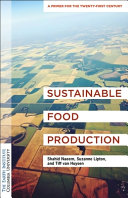 Sustainable Food Production   a Primer for the Twenty First Century
