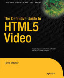 The Definitive Guide to HTML5 Video [Pdf/ePub] eBook