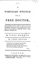 A familiar Epistle to a Free Doctor ... Third edition
