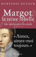 Margot, la reine rebelle ebook