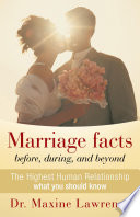 Marriage facts before, during, and beyond