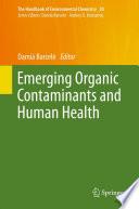 Emerging Organic Contaminants and Human Health