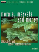 Morals Markets And Money