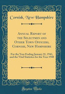 Annual Report Of The Selectmen And Other Town Officers Cornish New Hampshire