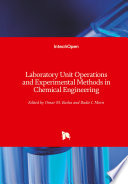 Laboratory Unit Operations and Experimental Methods in Chemical Engineering