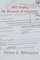 Not Guilty by Reason of Insanity