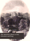 The American Library of Art  Literature and Song