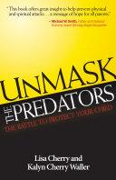 Unmask the Predators