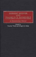 Herbert Hoover and Franklin D  Roosevelt Book