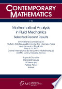 Mathematical Analysis in Fluid Mechanics  Selected Recent Results