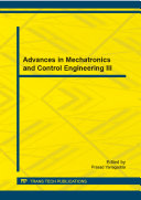 Advances in Mechatronics and Control Engineering III