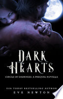Dark Hearts  A Circle of Darkness Prequel