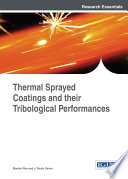 Thermal Sprayed Coatings and their Tribological Performances