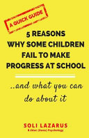 5 Reasons Why Some Children Fail to Make Progress at School