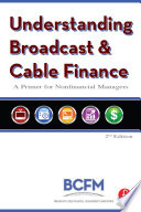 Understanding Broadcast and Cable Finance