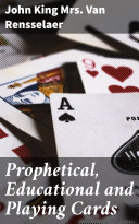 Prophetical  Educational and Playing Cards