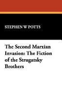 The Second Marxian Invasion