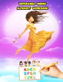 Esperanza Rising Alphabet Workbook Book