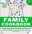 The Biggest Loser Family Cookbook