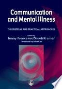 Communication and Mental Illness Book PDF