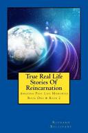 True Real Life Stories of Reincarnation
