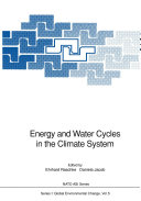 Energy and Water Cycles in the Climate System