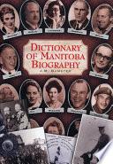Dictionary of Manitoba Biography